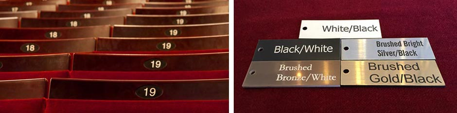 We can design and manufacture seat numbers in a wide variety of styles and finishes